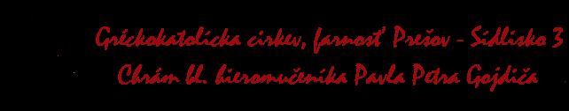 Gréckokatolícka cirkev, farnosť Prešov - Sídlisko 3